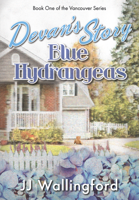 Devan's Story, Blue Hydrangeas, The Vancouver Series, by JJ Wallingford