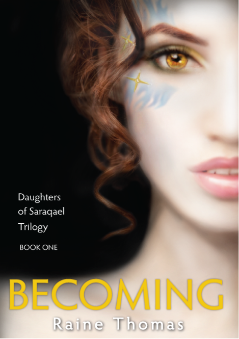 Becoming, Daughters of Saraqael Trilogy, by Raine Thomas